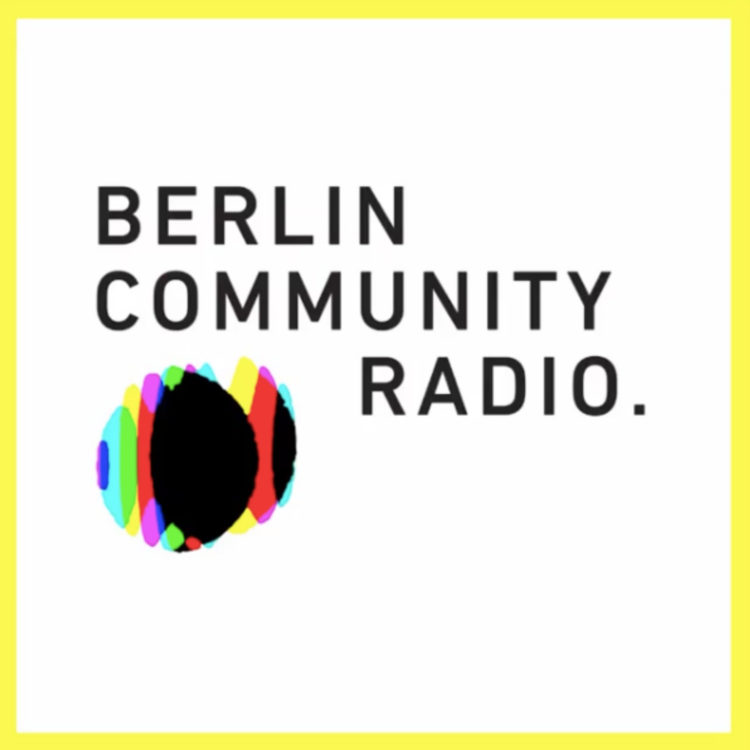 BERLIN COMMUNITY RADIO GOODBYE ELECTRONIC MUSIC CULTURE TECHNO